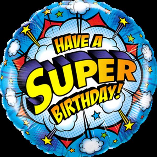Picture of Folienballon Have a super Birthday!